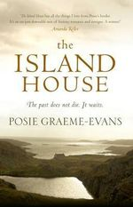 Island House : A Novel - Posie Graeme-Evans