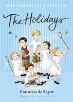 Fleurville Trilogy : The Holidays - Stephanie Smee
