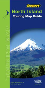 Gregory's North Island New Zealand Map 165 2005 : Gregory's New Zealand Touring Map S. - UBD Gregorys