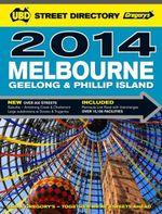 UBD Gregory's Melbourne Street Directory 2014 - UBD Gregorys