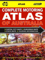 UBD Gregory's Complete Motoring Atlas of Australia : 7th Edition - UBD Gregorys