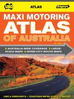 UBD Gregory's Maxi Motoring Atlas of Australia  : 4th Edition - UBD Gregorys