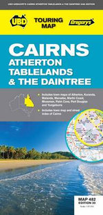 UBD Gregory's Cairns and Atherton Tablelands Map 482 : Michelin Green Guide - UBD Gregorys