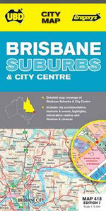 Brisbane Suburbs and City Map 418 - UBD Gregorys