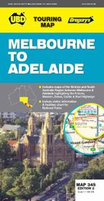 Melbourne to Adelaide Map 345 - UBD Gregorys