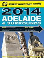 Adelaide Street Directory 52nd 2014 - UBD Gregorys