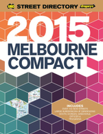 Melbourne Compact Street Directory 13th 2015 - UBD Gregorys