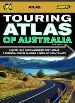 Touring Atlas of Australia : 27th Edition - UBD Gregorys