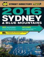 Sydney Street Directory 52nd 2016 - UBD Gregorys