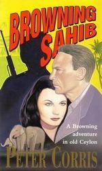 Browning Sahib : Imprint - Peter Corris
