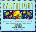 Earthlight : More Meditations for Children - Maureen Garth