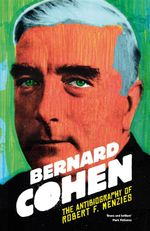 The Antibiography of Robert F. Menzies - Bernard Cohen