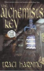 The Alchemist's Key - Traci Harding