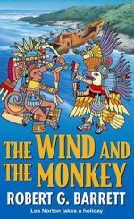 The Wind and the Monkey : A Les Norton Novel 13 - Robert G. Barrett