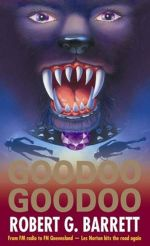 Goodoo Goodoo : A Les Norton Novel 12 - Robert G. Barrett