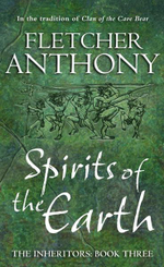 Spirits of the Earth : The Inheritors : Book Three - Anthony Fletcher