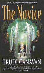 The Novice : Book 2 of the Black Magician Trilogy - Trudi Canavan