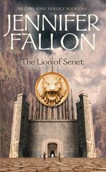 Lion of Senet : Second Sons Trilogy: Book 1 - Jennifer Fallon