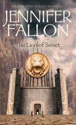 Lion of Senet : Second Sons Trilogy: Book 1 - Jennifer Fallon