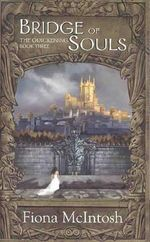 Bridge of Souls : Quickening Trilogy - Fiona McIntosh