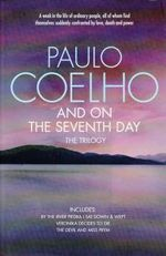 And on the Seventh Day - Paulo Coelho