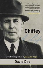 Chifley : A Life - David Day