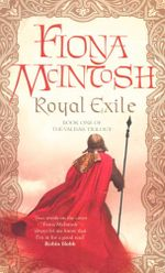 Royal Exile : Valisar Book One - Fiona McIntosh