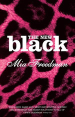 The New Black - Mia Freedman