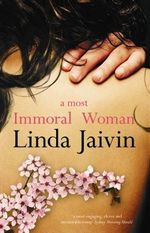 A Most Immoral Woman - Linda Jaivin