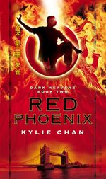 Red Phoenix : Dark Heavens: Book 2 - Kylie Chan