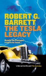 The Tesla Legacy - Robert G. Barrett