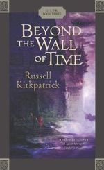 Beyond the Wall of Time : Husk : Book 3 - Russell Kirkpatrick