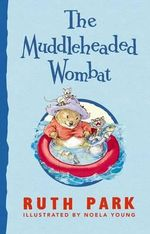 The Muddleheaded Wombat - Ruth Park