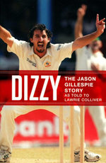 Dizzy : The Jason Gillespie Story - Jason Gillespie