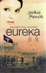 The Night They Stormed Eureka - Jackie French