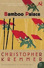 Bamboo Palace - Christopher Kremmer
