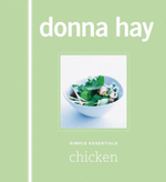 Simple Essentials: Chicken :  Chicken - Donna Hay