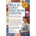 What to Expect When You're Expecting - Heidi Murkoff