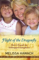 Flight of the Dragonfly - Melissa Hawach