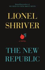 New Republic - Lionel Shriver
