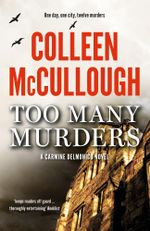 Too Many Murders : One Day, One City, Twelve Murders - A Carmine Delmonico Novel - Colleen McCullough