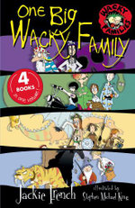One Big Wacky Family : 4 Books in One  - Jackie French