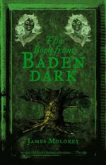 The Book from Baden Dark - James Moloney