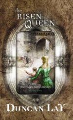 The Risen Queen - Duncan Lay