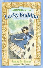 Sarindi and the Lucky Buddha - Janine M. Fraser