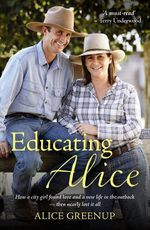 Educating Alice - Alice Greenup