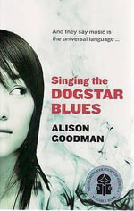 Singing the Dogstar Blues : The Last Dragoneye - Alison Goodman