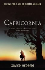 Capricornia - Xavier Herbert