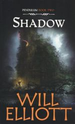 Shadow : Pendulum Series : Book 2  - Will Elliott