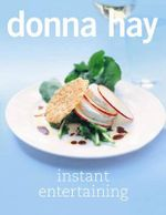 Instant Entertaining - Donna Hay